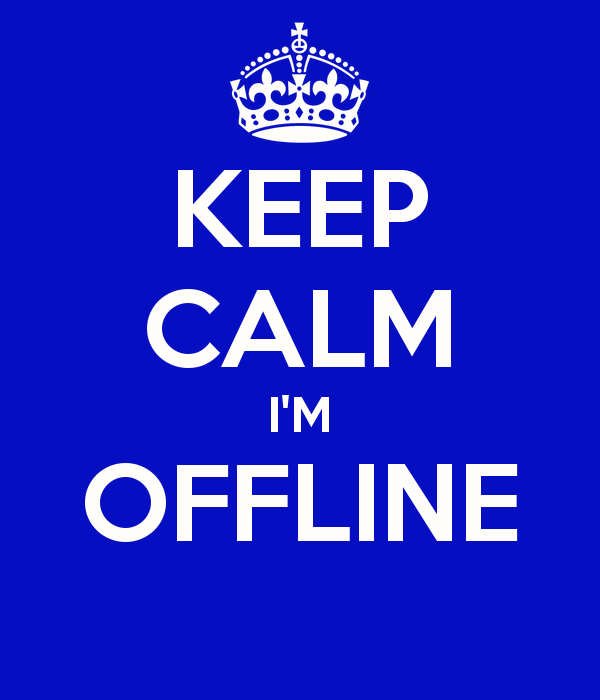 keep-calm-i'm-offline