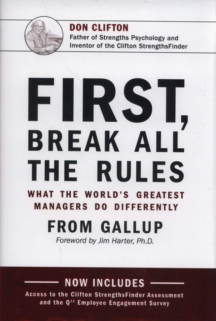 Professional Reading Club: First, Break All The Rules. What the World's Greatest Managers Do Differently from Gallup.